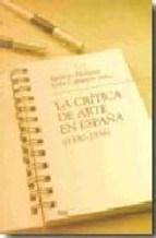Papel La Crítica De Arte En España (1830-1936)