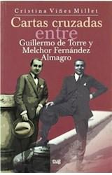 Papel Cartas cruzadas entre Guillermo de Torre y Melchor Fernández Almagro (1922-1966)