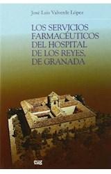 Papel Los servicios farmacéuticos del Hospital de los Reyes, de Granada