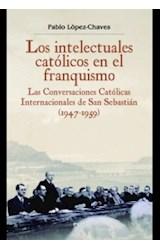 Papel LOS INTELECTUALES CATOLICOS EN EL FRANQUISMO