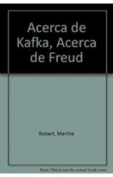 Papel ACERCA DE KAFKA, ACERCA DE FREUD