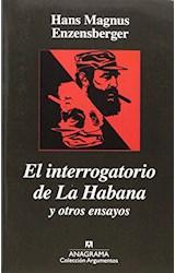 Papel INTERROGATORIO DE LA HABANA Y OTROS E - A077