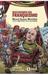 Papel DICCIONARIO DEL FRANQUISMO