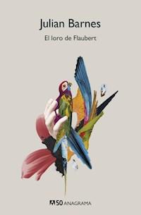Libro El Loro De Flaubert