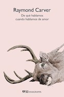 Papel DE QUE HABLAMOS CUANDO HABLAMOS DE AMOR (COLECCION COMPACTOS 50)
