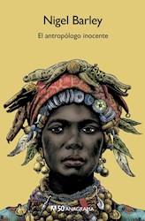 Libro El Antropologo Inocente