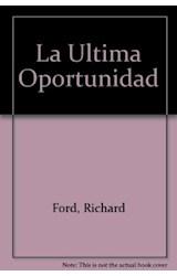 Papel ULTIMA OPORTUNIDAD, LA                -PN284
