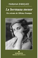 Papel HERMANA MENOR UN RETRATO DE SILVINA OCAMPO (COLECCION BIBLIOTECA DE LA MEMORIA 36)