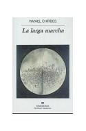 Papel LARGA MARCHA (NARRATIVAS HISPANICAS)