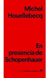 Papel EN PRESENCIA DE SCHOPENHAUER (COLECCION NUEVOS CUADERNOS ANAGRAMA 8) (BOLSILLO)