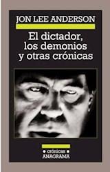 Papel EL DICTADOR, LOS DEMONIOS Y OTRAS CRONICAS