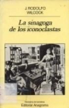 Papel SINAGOGA DE LOS ICONOCLASTAS LA       -PN009