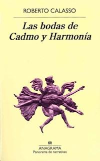 Libro Las Bodas De Cadmo Y Harmonia