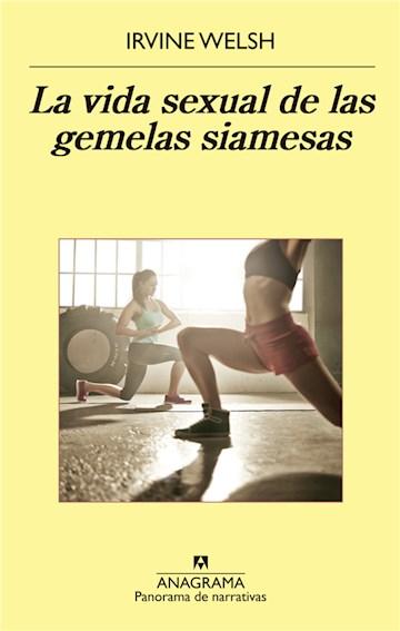 E-book La Vida Sexual De Las Gemelas Siamesas