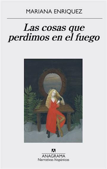 E-book Las Cosas Que Perdimos En El Fuego