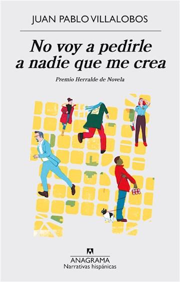 E-book No Voy A Pedirle A Nadie Que Me Crea