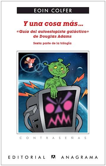 E-book Y Una Cosa Más... «Guía Del Autoestopista Galáctico»