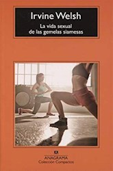 Libro La Vida Sexual De Las Gemelas Siamesas