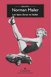 Libro Los Tipos Duros No Bailan