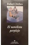 Papel NOVELISTA PERPLEJO (COLECCION ARGUMENTOS 234)