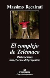 Papel COMPLEJO DE TELEMACO, EL - PADRES E HIJOS TRAS EL OCASO DEL