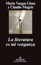 Libro La Literatura Es Mi Venganza