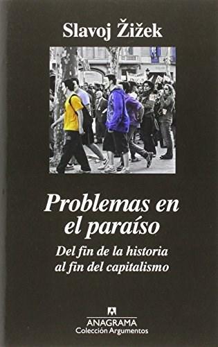 Papel Problemas En El Paraíso. Del Fin De La Historia Al Fin Del Capitalismo