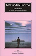 Papel NOVECENTO LA LEYENDA DEL PIANISTA EN EL OCEANO (COLECCION COMPACTOS 191)