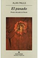 Papel PASADO (COLECCION NARRATIVAS HISPANICAS 351) (PREMIO HERRALDE DE NOVELA)