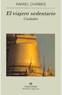 Papel VIAJERO SEDENTARIO CIUDADES (COLECCION NARRATIVAS HISPANICAS 369)