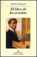 Papel LIBRO DE LAS PRUEBAS (PANORAMA DE NARRATIVAS 456)