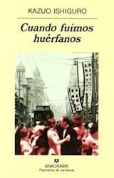Libro Cuando Fuimos Huerfanos