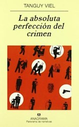 Libro La Absoluta Perfeccion Del Crimen