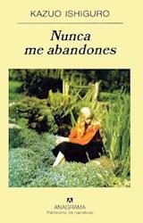 Papel NUNCA ME ABANDONES (PANORAMA DE NARRATIVAS 618) (RUSTICA)