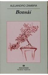 Papel BONSAI (NARRATIVAS HISPANICAS 391)