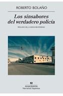 Papel SINSABORES DEL VERDADERO POLICIA (COLECCION NARRATIVAS HISPANICAS 482)