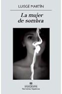 Papel MUJER DE SOMBRA (NARRATIVAS HISPANICAS 498)