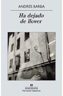 Papel HA DEJADO DE LLOVER (NARRATIVAS HISPANICAS 503)