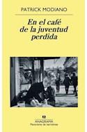Papel EN EL CAFE DE LA JUVENTUD PERDIDA [PREMIO NOBEL 2014] (PANORAMA DE NARRATIVAS 705)