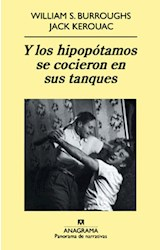 Papel Y LOS HIPOPOTAMOS SE COCIERON EN SUS TANQUES