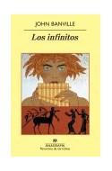 Papel INFINITOS (COLECCION PANORAMA DE NARRATIVAS 763)