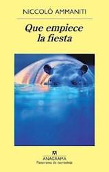 Libro Que Empiece La Fiesta.