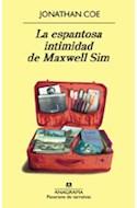 Papel ESPANTOSA INTIMIDAD DE MAXWELL SIM (PANORAMA DE NARRATIVAS 790) (RUSTICA)