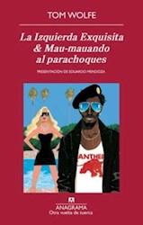 Libro La Izquierda Exquisita & Mau - Mauando Al Parachoques