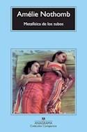 Papel METAFISICA DE LOS TUBOS (COLECCION COMPACTOS 617)