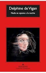 Papel NADA SE OPONE A LA NOCHE (COLECCION COMPACTOS 633)