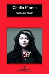 Libro Como Ser Mujer