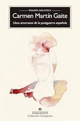 Libro Usos Amorosos De La Postguerra Española
