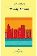 Papel BLOODY MIAMI (PANORAMA DE NARRATIVAS 847)
