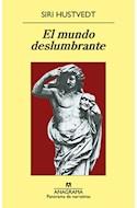 Papel MUNDO DESLUMBRANTE (PANORAMA DE NARRATIVAS 875) (RUSTICA)